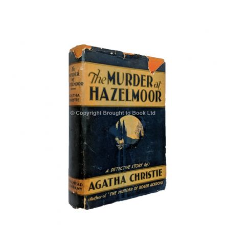 The Murder at Hazelmoor by Agatha Christie First Edition Dodd Mead & Co 1931